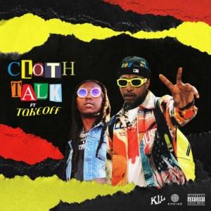 Nef The Pharaoh - Cloth Talk Ft. Takeoff